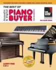 The Best of Acoustic & Digital Piano Buyer: The Definitive Guide to Buying & Caring For a Piano or Digital Piano Cover Image