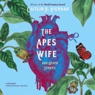 The Ape's Wife, and Other Stories Cover Image