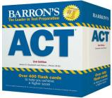 Barron's ACT Flash Cards: 410 Flash Cards to Help You Achieve a Higher Score (Barron's Test Prep) Cover Image