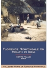Florence Nightingale on Health in India (Collected Works of Florence Nightingale #9) Cover Image