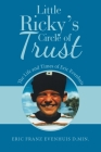 Little Ricky's Circle of Trust: The Life and Times of Eric Evenhuis Cover Image