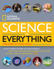 National Geographic Science of Everything: How Things Work in Our World Cover Image