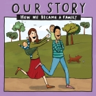 Our Story - How We Became a Family (12): Mum & dad families who used double donation - twins Cover Image