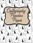 Calligraphy Practice Paper: Calligraphy Drawing Book, Calligraphy Practice Paper For Beginners, Calligraphy Notepad, Hand Lettering Paper Pad, Cut Cover Image