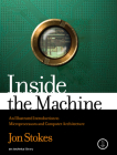 Inside the Machine: An Illustrated Introduction to Microprocessors and Computer Architecture Cover Image