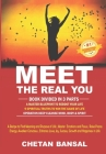 Meet the Real You: A Recipe To Find Meaning and Purpose of Life; Master Emotions and Focus; Raise Prana Energy; Awaken Conscious; Enhance Cover Image