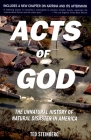Acts of God: The Unnatural History of Natural Disaster in America Cover Image