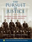 The Pursuit of Justice: Supreme Court Decisions That Shaped America Cover Image