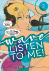 Wave, Listen to Me! 2 Cover Image