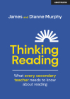 Thinking Reading: What Every Secondary Teacher Needs to Know about Reading Cover Image