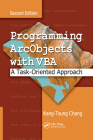 Programming Arcobjects with VBA: A Task-Oriented Approach, Second Edition Cover Image