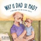 Why is Dad So Mad? Cover Image
