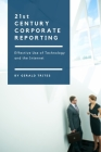 Twenty-First Century Corporate Reporting: Effective Use of Technology and the Internet Cover Image