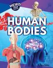 Human Bodies (Weird) Cover Image