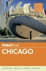 Fodor's Chicago [With Map] Cover Image