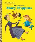 Walt Disney's Mary Poppins (Disney Classics) (Little Golden Book) Cover Image