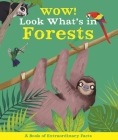 Wow! Look What's In The Forests Cover Image