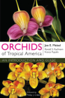Orchids of Tropical America: An Introduction and Guide Cover Image