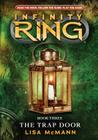 Infinity Ring Book 3: The Trap Door - Audio Library Edition Cover Image