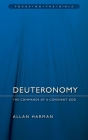 Deuteronomy: Commands of a Covenant God (Focus on the Bible Commentaries) Cover Image