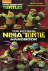 The Official Ninja Turtle Handbook (Teenage Mutant Ninja Turtles) Cover Image