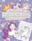 Unicorn Coloring Book for Girls Ages 8-12: Coloring and Drawing Pages for Kids Who Love Mythical Animals, Gift for Children with Cute Unicorns Cover Image