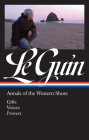 Ursula K. Le Guin: Annals of the Western Shore (LOA #335): Gifts / Voices / Powers (Library of America Ursula K. Le Guin Edition #5) Cover Image