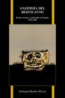 Anatomía del Desencanto: Humor, Ficción Y Melancolía En España (1976-1998) (Purdue Studies in Romance Literatures #69) Cover Image