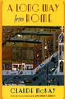 A Long Way From Home (Multi-Ethnic Literatures of the Americas) Cover Image