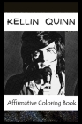 Affirmative Coloring Book: Kellin Quinn Inspired Designs Cover Image