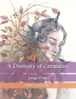 A Diversity of Creatures: Large Print Cover Image