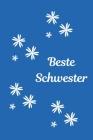Beste Schwester: Notizbuch - Journal - Notebook - Blau - Liniert - Insgesamt 135 Seiten - Maße ca. DIN A5 Cover Image