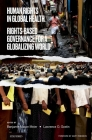 Human Rights in Global Health: Rights-Based Governance for a Globalizing World Cover Image