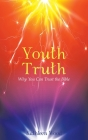Youth Truth: Why You Can Trust the Bible Cover Image