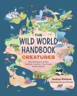 The Wild World Handbook: Creatures Cover Image