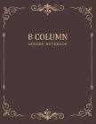 Ledger Notebook: Vintage Frame - 8 Column Accounting Ledger Book - Bookkeeping Notebook - Columnar Notebook - Budgeting and Money Manag Cover Image