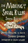 The Making of a Serial Killer: Second Edition Cover Image