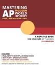 Mastering AP Modern World History: A Practice Book for Students (by Teachers) Cover Image