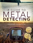 A Guide to Metal Detecting Cover Image