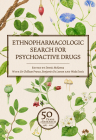 Ethnopharmacologic Search for Psychoactive Drugs (Vol. 1 & 2): 50 Years of Research Cover Image