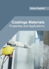 Coatings Materials: Properties and Applications Cover Image