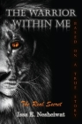 The Warrior Within Me: The Real Secret Cover Image