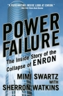 Power Failure: The Inside Story of the Collapse of Enron Cover Image
