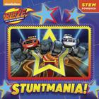Stuntmania! (Blaze and the Monster Machines) (Pictureback(R)) Cover Image