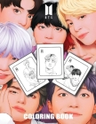 BTS coloring book: Ideal Bangtan Boys Coloring Book for KPOP & ARMY Lovers (Perfect gift for BTS fans) Cover Image