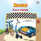 The Wheels The Friendship Race (Albanian Book for Kids) Cover Image