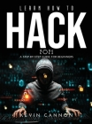 Learn How to Hack 2021: A Step-by-Step Guide for Beginners Cover Image