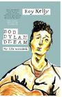 Bob Dylan Dream: My Life With Bob Cover Image