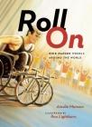 Roll on: Rick Hansen Wheels Around the World Cover Image