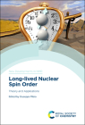 Long-Lived Nuclear Spin Order: Theory and Applications Cover Image